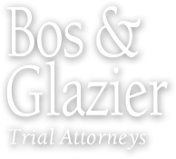 Bos & Glazier, Trial Attorneys