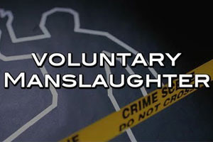 Voluntary Manslaughter - California Penal Code 92(a) PC