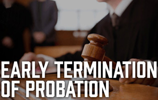 Early Termination of Probation - California Penal Code 1203.3 PC