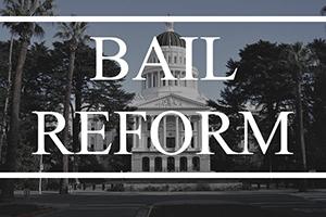 California's New No-Money Bail System – Senate Bill 10