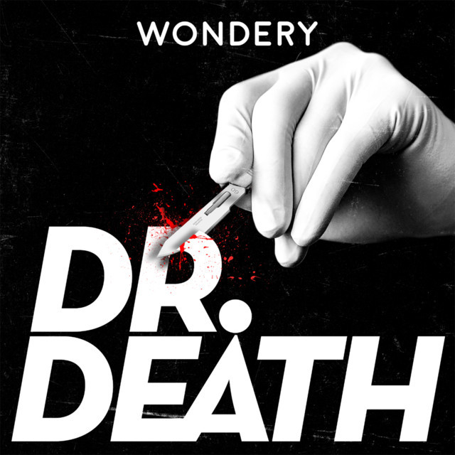 Dr death podcast
