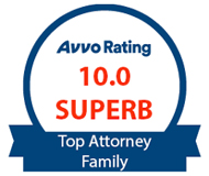 AVVO rating 10.00 Top Attorney family