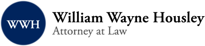 William Wayne Housley, Attorney at Law