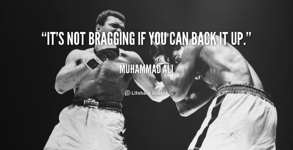 Quote-muhammad-ali-its-not-bragging-if-you-can-back-104890