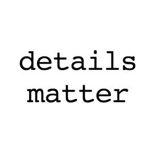 Details 20matter
