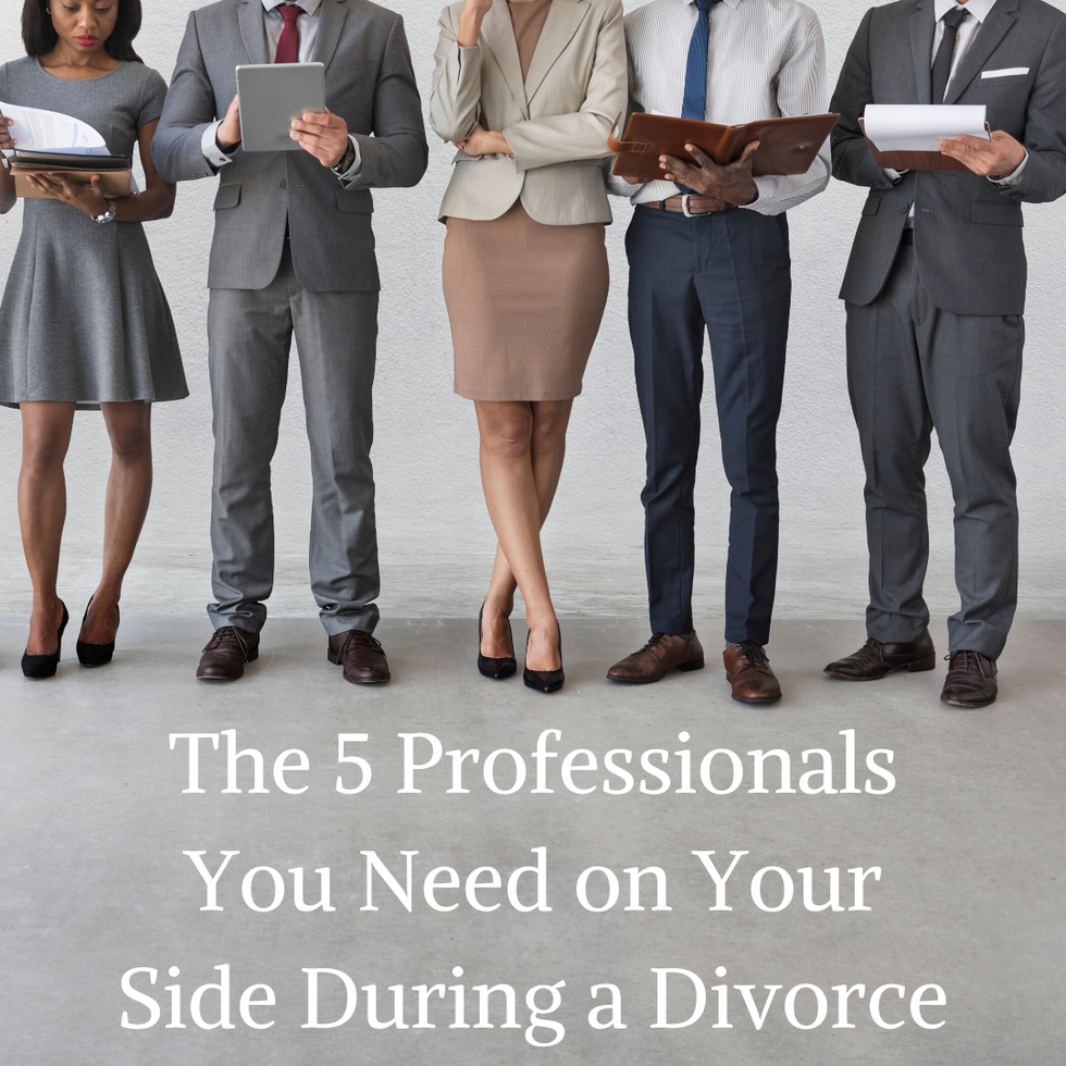 5 professionals you need in a divorce