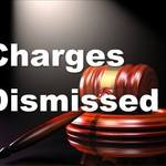Charges 20dismissed
