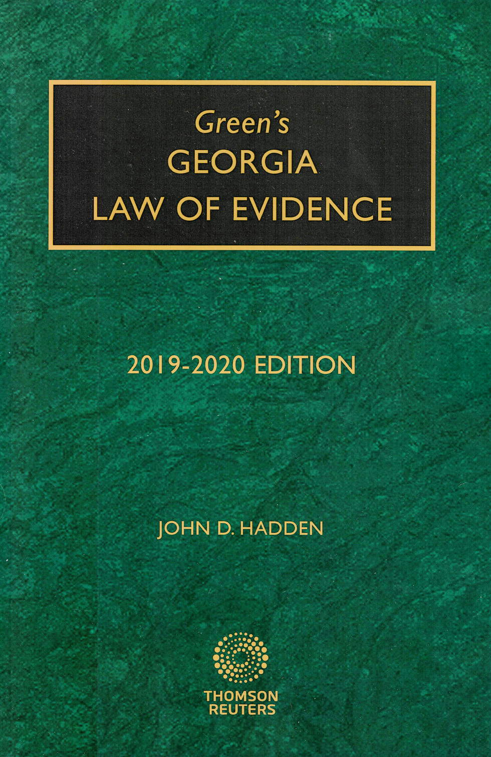 Green's Georgia Law of Evidence by John D. Hadden