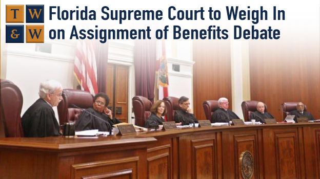 florida supreme court assignment of benefits insurance company debate