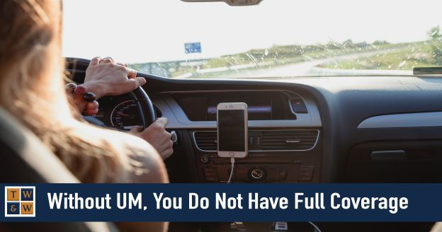 um coverage is not full coverage for car accidents insurance claim