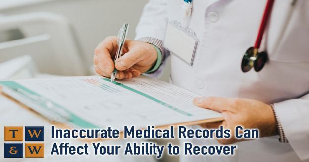 inaccurate medical records can affect your ability to recover