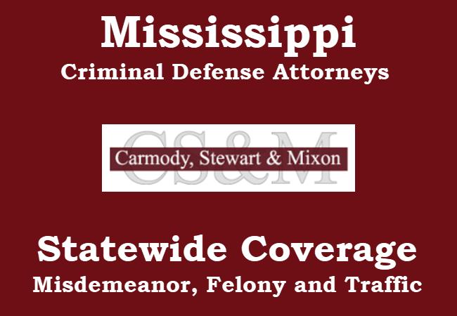 Mississippi Criminal Defense Law Firm