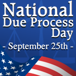 Support National Due Process Day