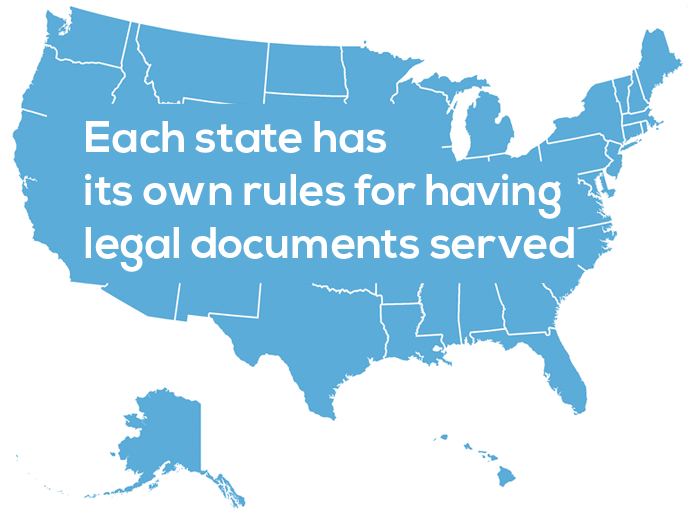 Each State Has Its Own Rules for Having Legal Documents Served