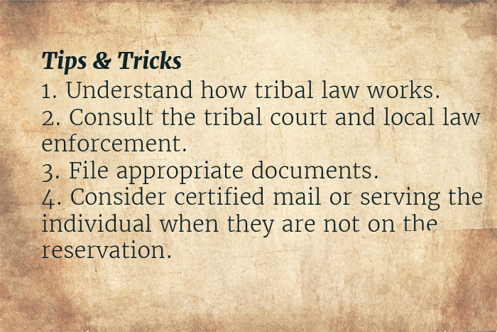 how to serve papers on an indian reservation