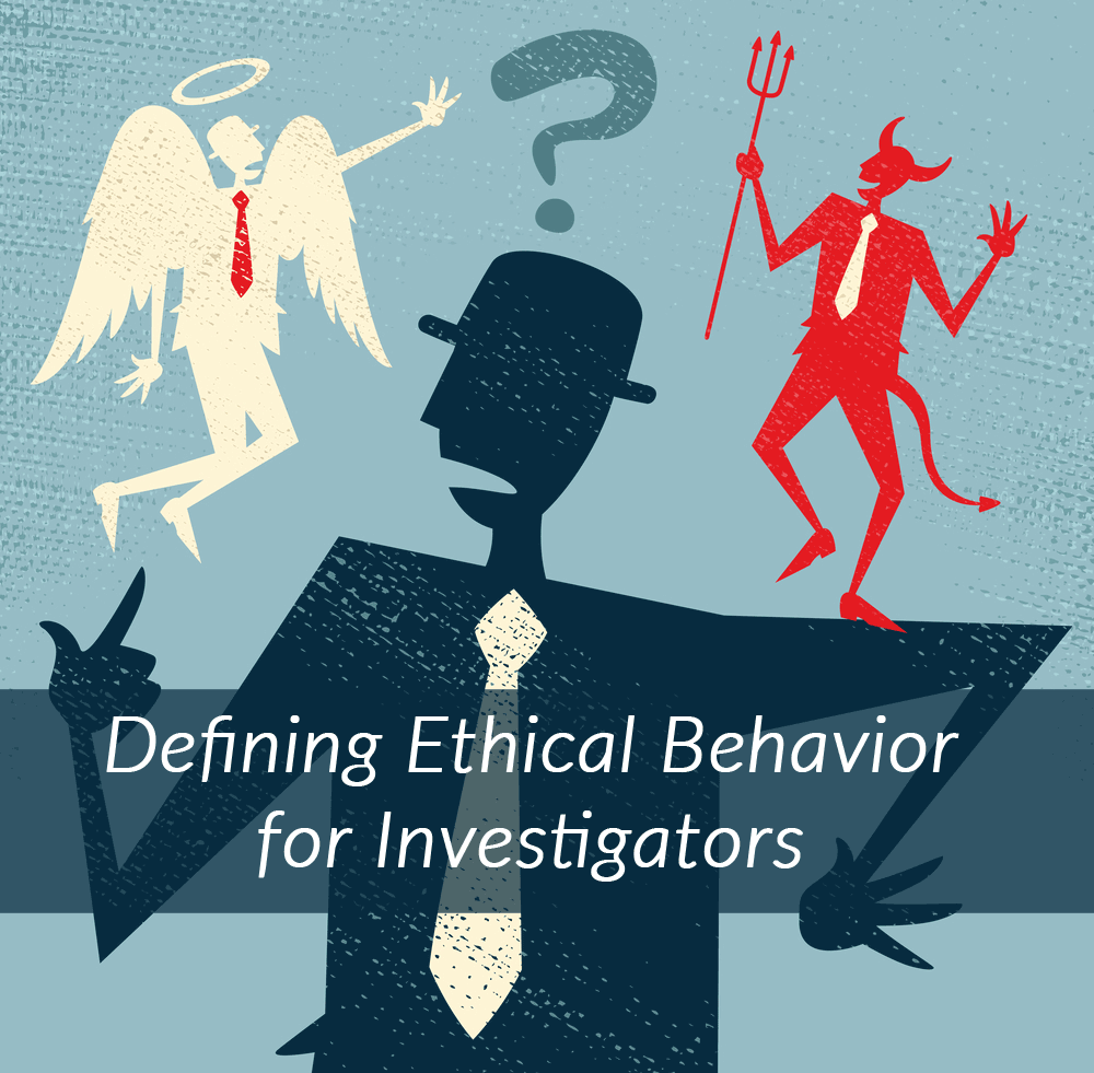 Defining Ethical Behavior for Private Investigators