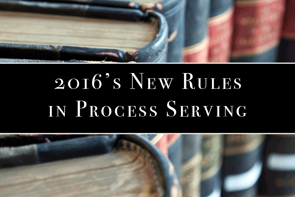 2016-new-rules-in-process-serving