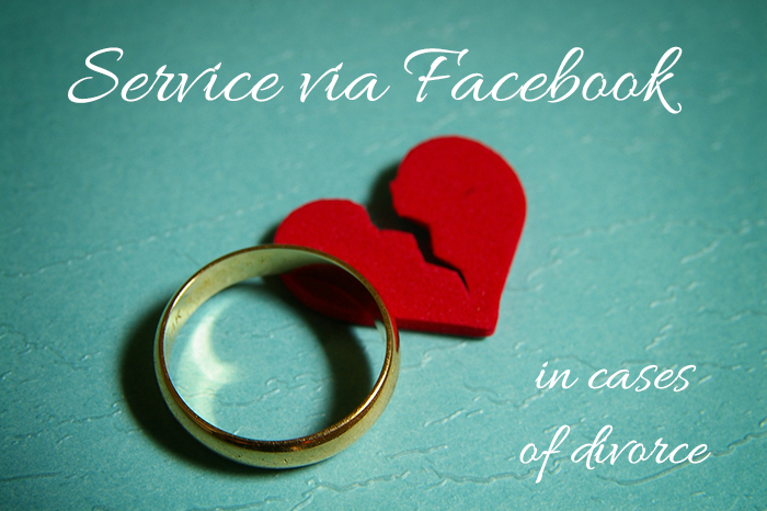 serving divorce papers over facebook
