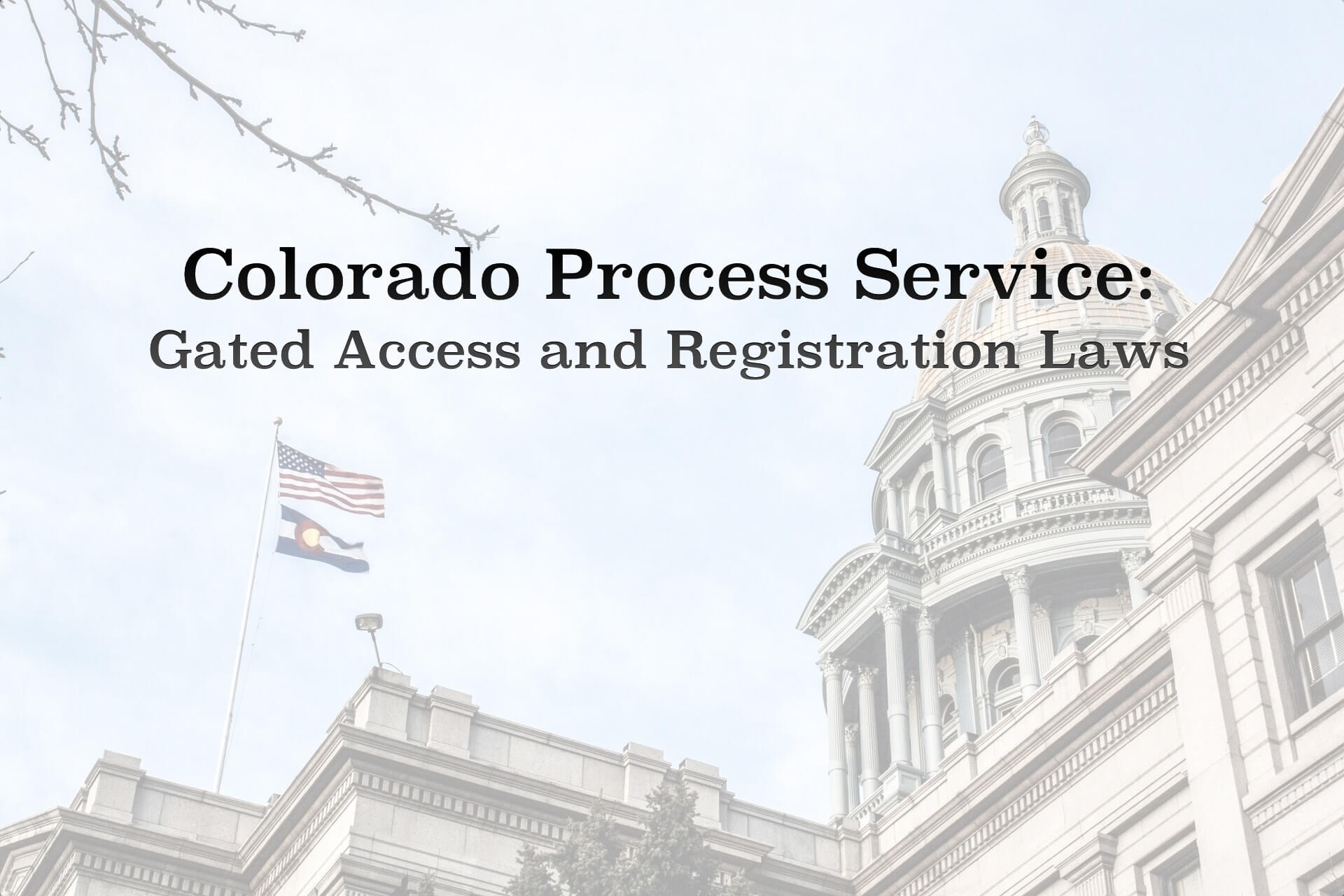 Colorado Process Service: Gated Access and Registration