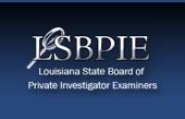 Louisiana State Board of Private Investigator Examiners