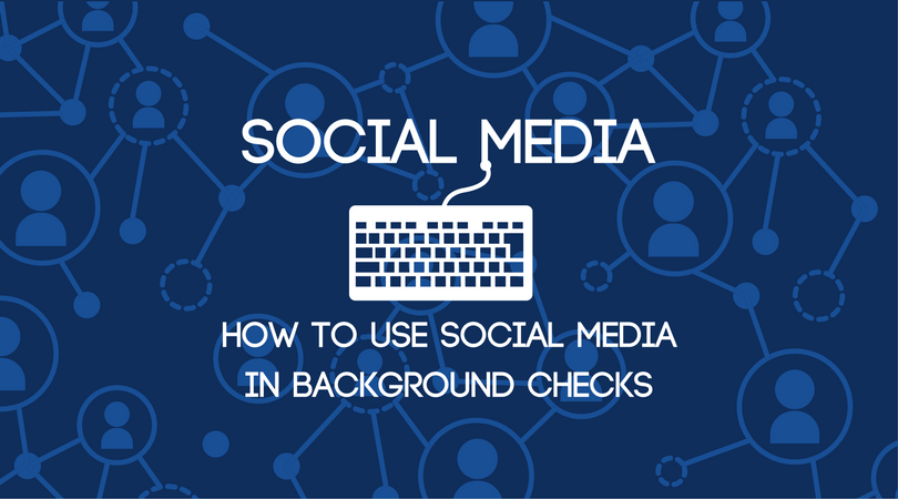 Social Media + Background Checks