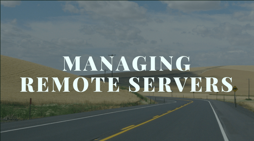 Managing Remote Process Servers