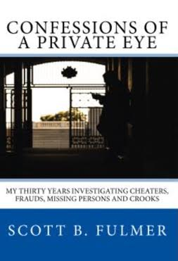 Scott Fulmer: Confessions of a Private Eye