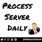 Process Server Daily Podcast