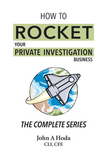 John Hoda Book + How to Rocket your Private Investgation Business