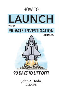 John Hoda Book + How to Launch your Private Investgation Business