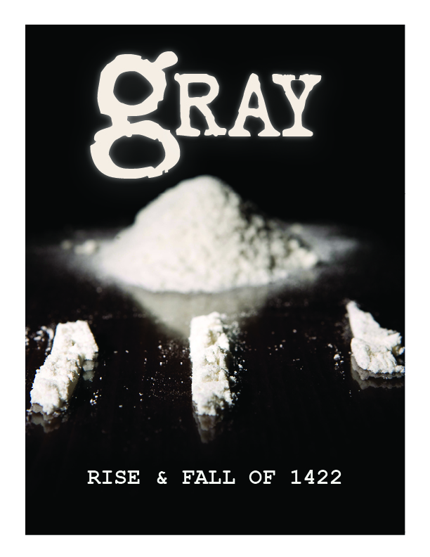 Gray: The Rise and Fall of 1422