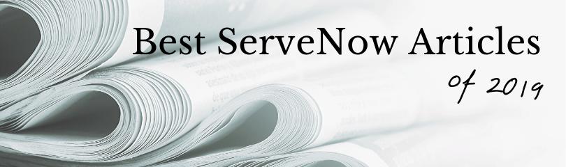 2019 Best ServeNow Articles