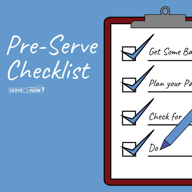 Pre-Serve Checklist