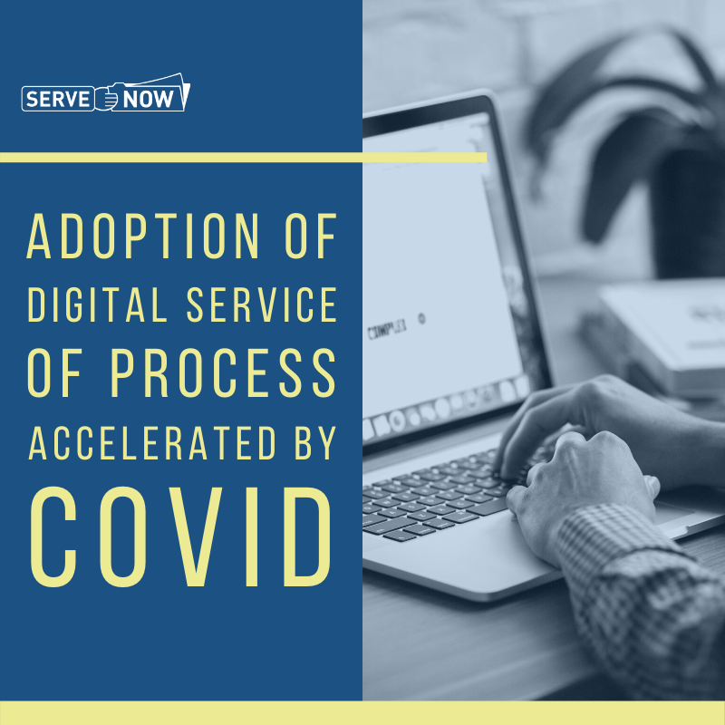 Adoption of Digital Service of Process Accelerated by COVID
