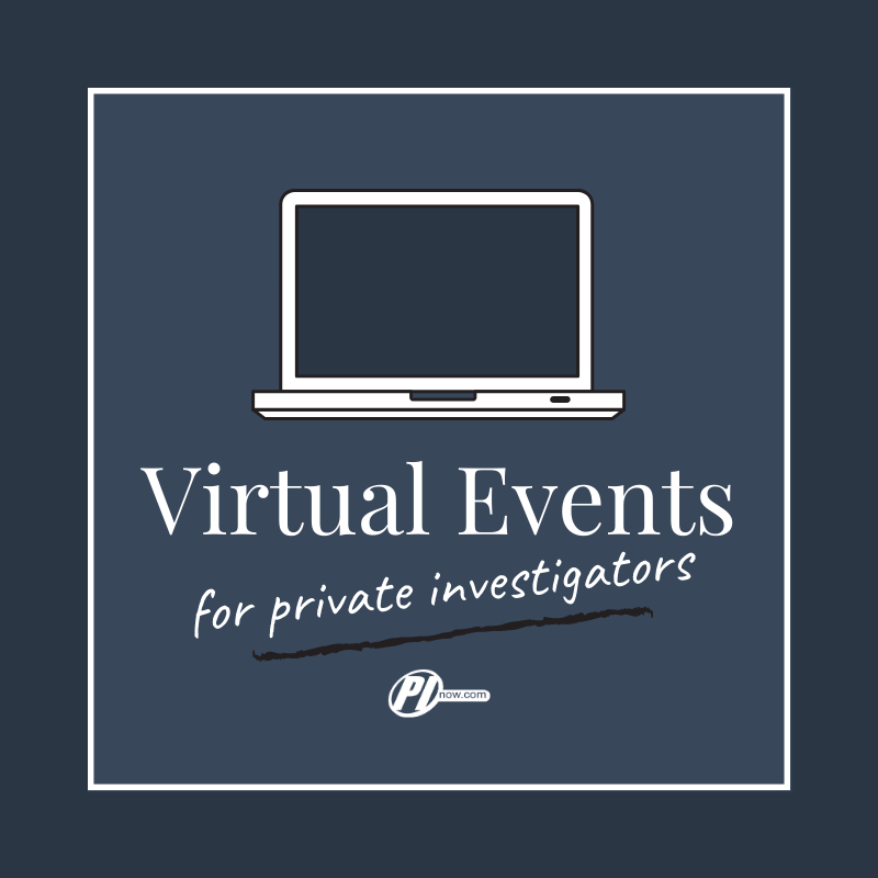 Virtual Events for Private Investigators