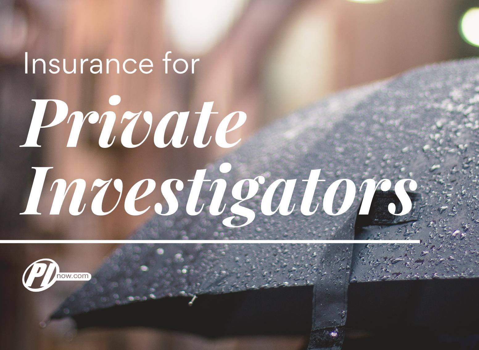 Insurance for Private Investigators