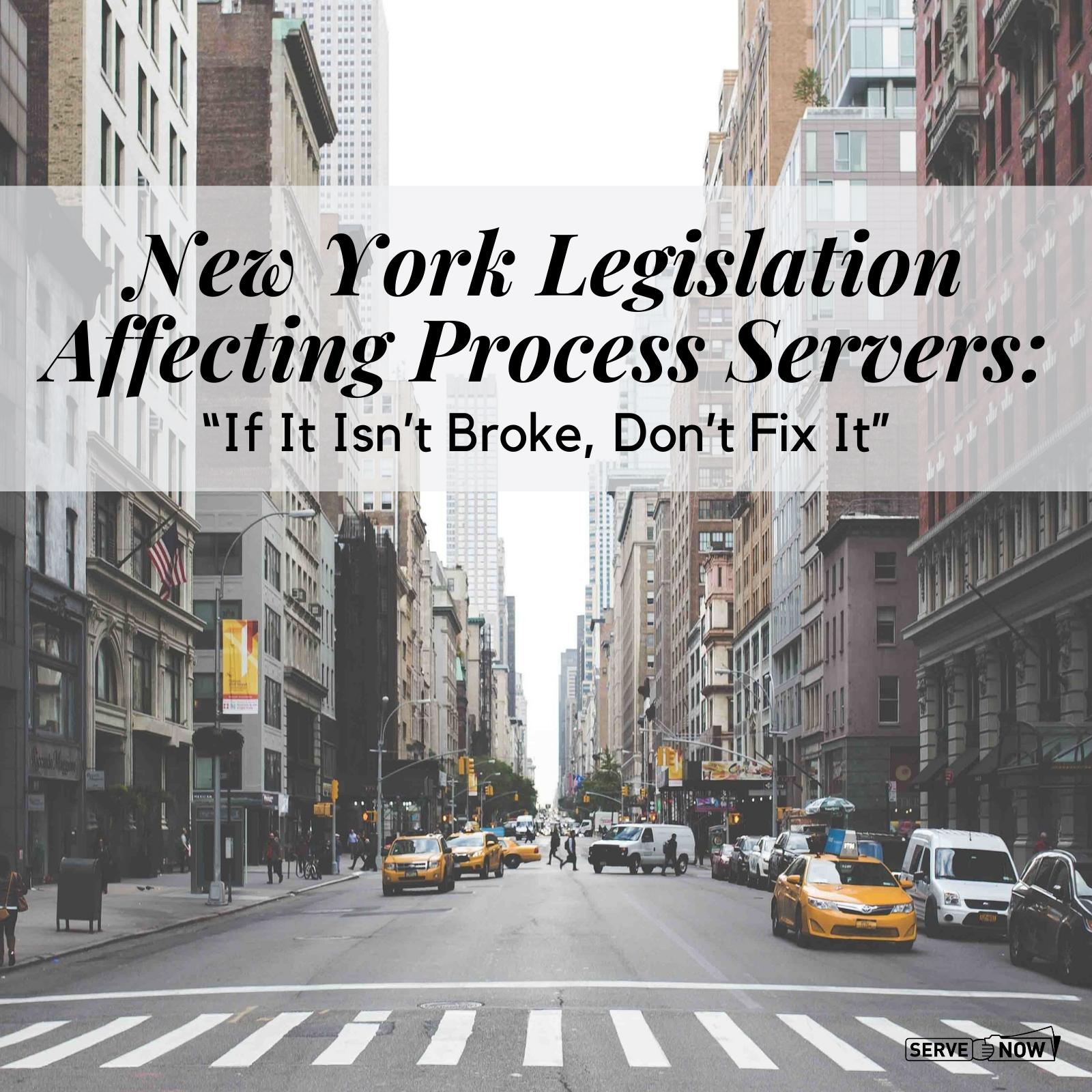New York Legislation Affecting Process Servers