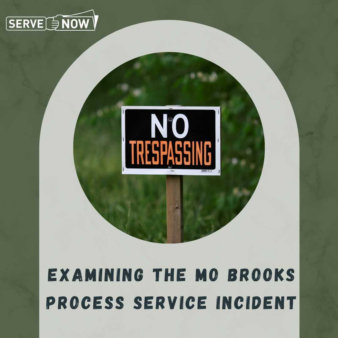 Article image for Examining the Mo Brooks Process Service Incident
