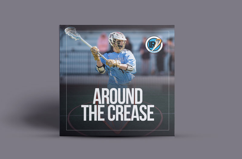 Around the Crease is a podcast from LaxRecords.com.