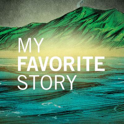 My Favorite Story