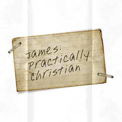 Practically Christian - James