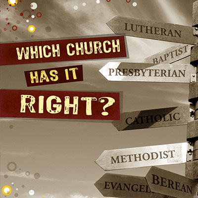 Which Church Has It Right?