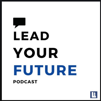 New Lead Your Future Podcast