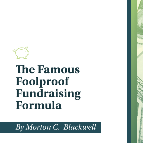 Morton Blackwell's Famous Foolproof Fundraising Formula
