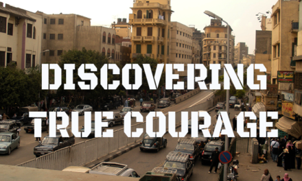 Discovering True Courage