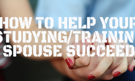 How to Help Your Studying/Training Spouse Succeed