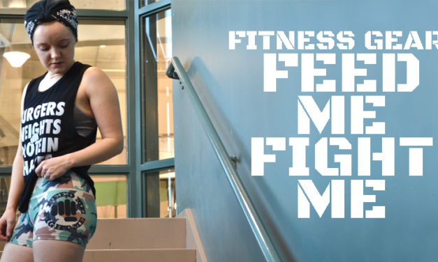Fitness Gear: Feed Me Fight Me