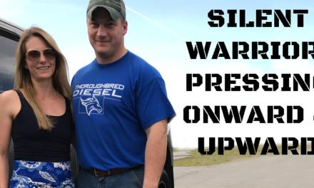 Silent Warrior: Pressing Onward & Upward