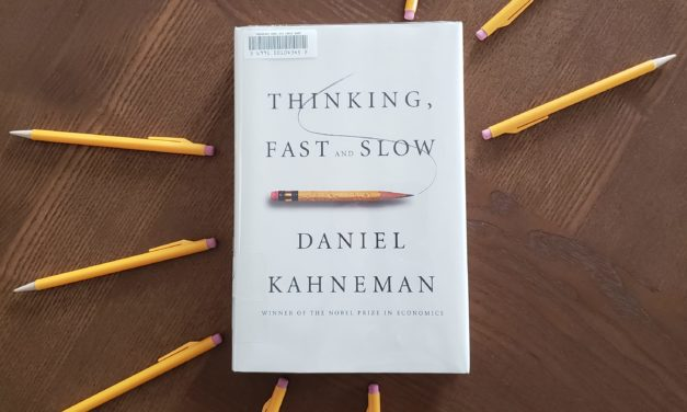Book Review: Thinking Fast and Slow