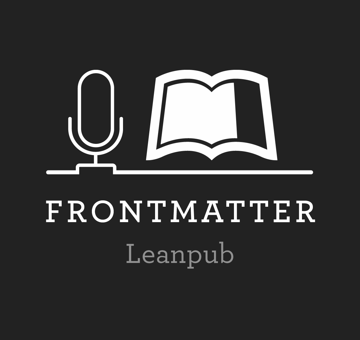 Frontmatter: The Leanpub Author Stories Podcast